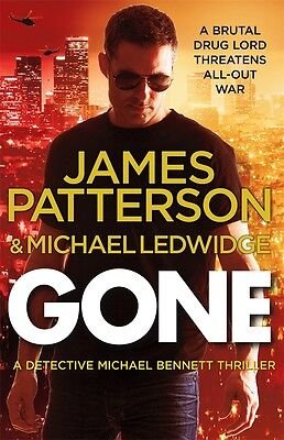 Gone by James Patterson and Michael Ledwidge book BRAND NEW