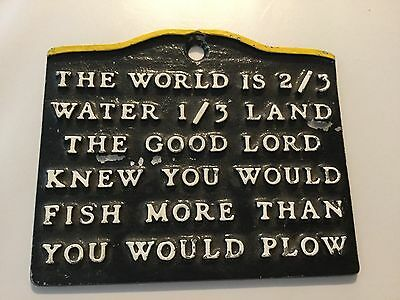 Vintage Metal wall sign: The world is  2/3 Water 1/3 Land The Good Lord knew you