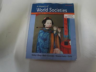 2034 A History of World Societies Volume C: 1775 to the Present by John P. McKay