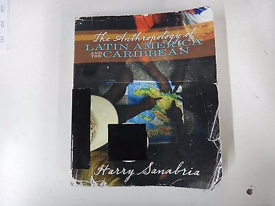 186 The Anthropology of Latin America and the Caribbean by Harry Sanabria (2005)