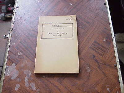 Ww2  Tm 1-413 Manual  -- Aircraft Instruments-- Dated  1942