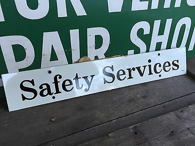 "NOS 1960's ""SAFETY SERVICES"" DOUBLE-SIDED METAL SIGN 18x3"