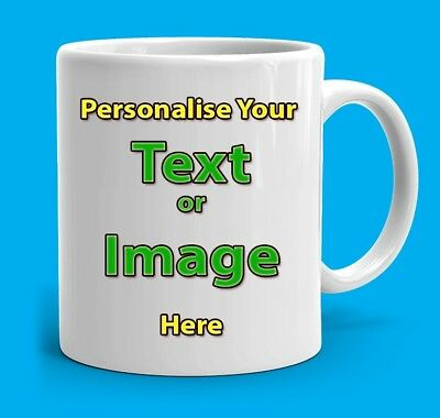 Personalised Coffee/Tea  Mug - 11oz Large Handle,Glossy White,Highest Grade (AA)