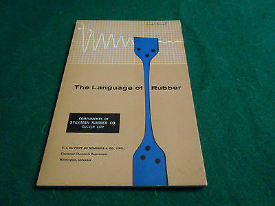 THE LANGUAGE OF RUBBER Du Pont Technical BOOK