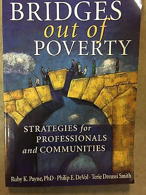 Bridges Out of Poverty : Strategies for Professionals and Communities by...