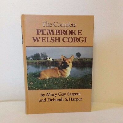 1979 The Complete Pembroke Welsh Corgi Book First Edition First Printing Vintage