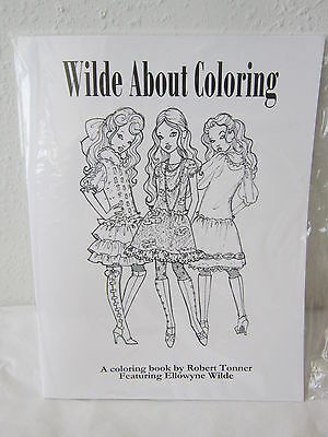 New Wilde About Coloring A Coloring Book~ Robert Tonner Featuring Ellowyne Wilde