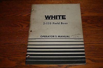 Oliver White 2 135 Field Boss Original Owners Manual