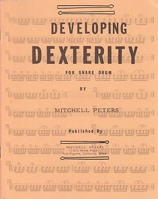 Developing Dexterity for Snare Drum - Snare drum - Score