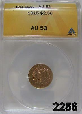 1915 $2.50 Gold Indian Anacs Certified Au 53 Quarter Gold Eagle Flashy! #2256