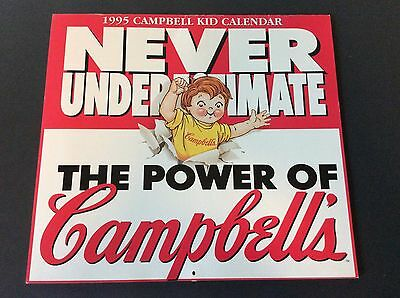 Campbell's Soup Company CAMPBELL KID Calendar 1995 Never Underestimate Power of