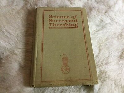"Case, Book ""Science of Successful Threshing"" 1915, 7th Edition Racine Wi"