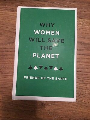 Why Women Will Save the Planet 9781783605804 by Friends of the Earth, Hardback