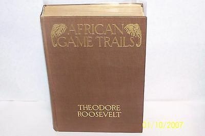 African Game Trails Roosevelt, Theodore USA 1910 hardcover First Edition photos