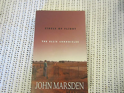John Marsden Circle Of Flight The Ellie Chronicles