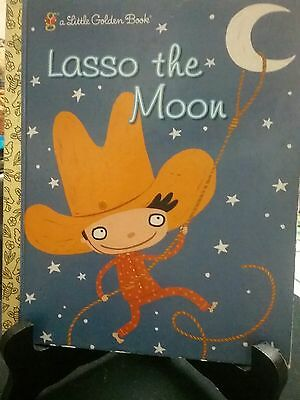 LASSO THE MOON Little Golden Book 2005 (Like New)