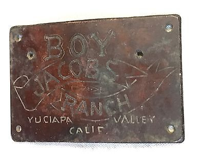 Vintage Boy Jacobs Ranch Brass Plate Yuciapa Valley Southern Califonia. Sign