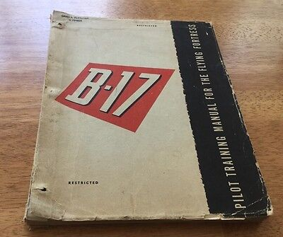 Original WWII Pilot Training Manual For The Flying Fortress, B-17, Paperback