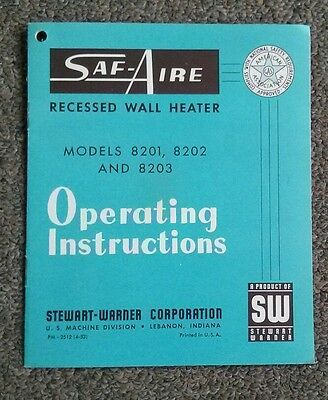Vintage Stewart Warner SAF-AIRE Gas Wall Heater Operating instructions