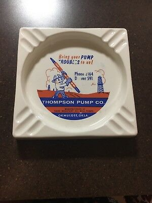 Vintage Ashtray Thompson Pump Co Okmulgee Oklahoma Oil Gas Well Advertising 1919