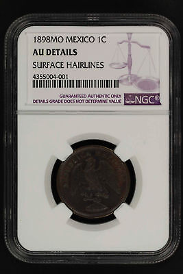 1898MO Mexico Centavo NGC AU Details Surface Hairlines -149653
