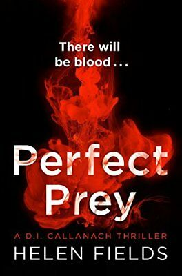 Perfect Prey: The twisty new crime thriller t by Helen Fields New Paperback Book