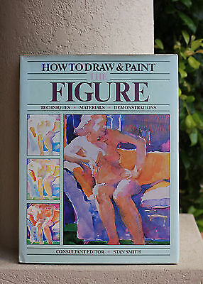 How To Draw & Paint The Figure - Hard Cover Stan Smith Gc