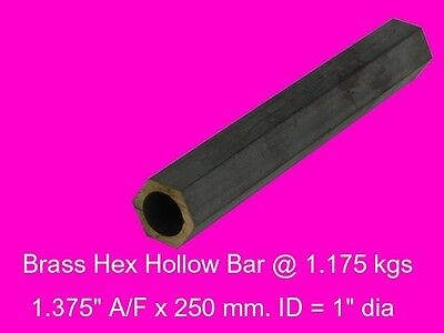 "Brass Hollow Hex 1.375"" A/F x  250 mm-ID = 1""-Lathe-Steam-Mill-OG"