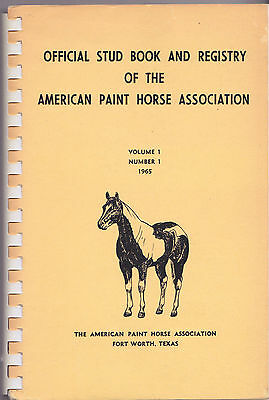 The American Paint Horse Association Stud Book And Registry 1965 Vol 2 No 1