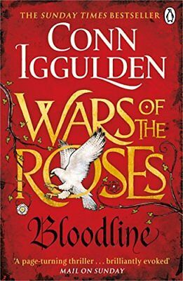 Wars of the Roses: Bloodline: Book 3 The Wa by Conn Iggulden New Paperback Book