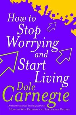 How To Stop Worrying And Start Living Perso by Dale Carnegie New Paperback Book