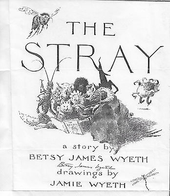 Betsy James Wyeth autograph signed on photocopy of THE STRAY book jacket
