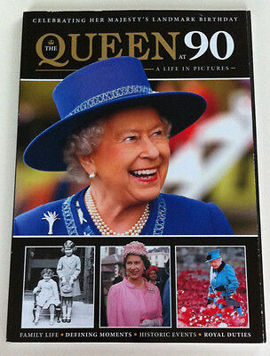 The Queen at 90: A Life in Pictures- 2016 Souvenir Magazine Mortons Publishing