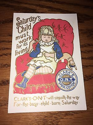 Antique Trade Card Clark's O.N.T. Spool Cotton Thread Sewing Saturday's Child