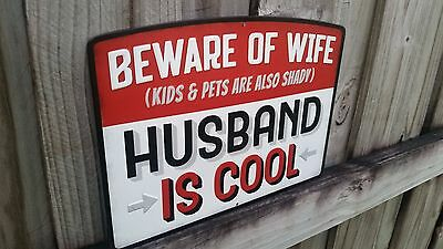 Beware Of Wife  Husband Cool Metal Sign Raised Letter 13 By 9 Inch Vintage Style