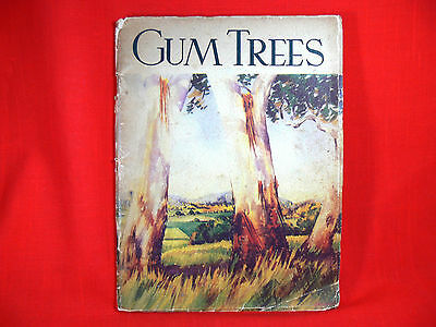 "Vintage Book ""Gum Trees"" by Mrs E M Forgan Smith, Illustrated, Australia - 1940"