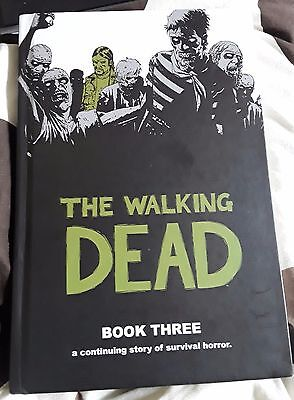 The Walking Dead: Book 3 - Hardcover Graphic Novel. Hardback comic series.