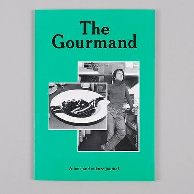 The Gourmand Issue 2 - A food and culture journal