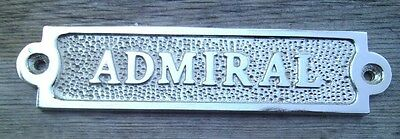 ADMIRAL Sign Plaque Nautical Ship Boat Decor Chrome NEW