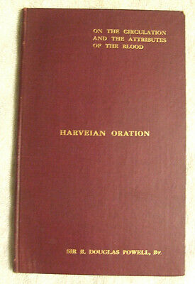 Harveian Oration- Sir R. Douglas Powell - Circulation & the Attribtes of Blood