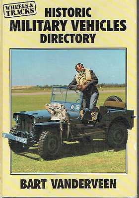 Historic Military Vehicles Directory. Bart Vanderveen.