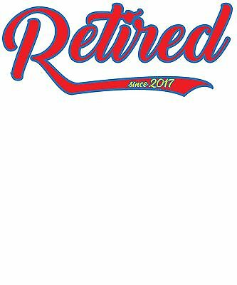 """""""Retired Since 2017"""" Funny Design Screensaver - Free Economy Shipping"""