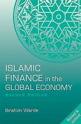 Islamic Finance in the Global Economy by Ibrahim Warde (Paperback, 2008)