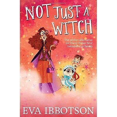 **NEW PB** Not Just a Witch by Eva Ibbotson (Paperback, 2015)