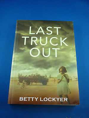 LAST TRUCK OUT ( Aboriginal Story ) by Betty Lockyer