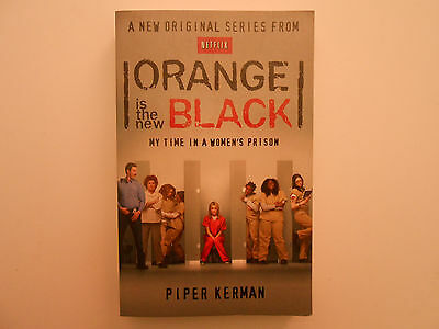 ## ORANGE IS THE BLACK NOVEL - PIPER KERMAN - NETFLIX **Free Postage