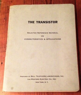 The Transistor Bell Telephone Labs For Western Electric Co 1951 Rare Rare
