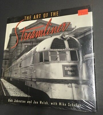 The Art Of The Streamliner 2001 Johnston & Welsh, Schafer 114 Pages