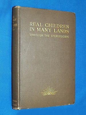 Antique 1914 Real Children...Through the Stereoscope Book Stereoview Underwood