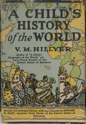 A Child's History of the World 1st Edition 1951 V.M. Hillyer HC DJ Hardcover